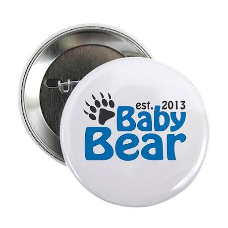 "Baby Bear Claw Est 2013 2.25"" Button"
