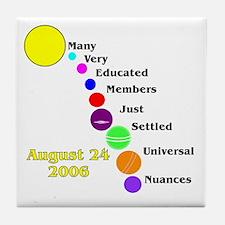 Only Eight Minus Pluto Tile Coaster