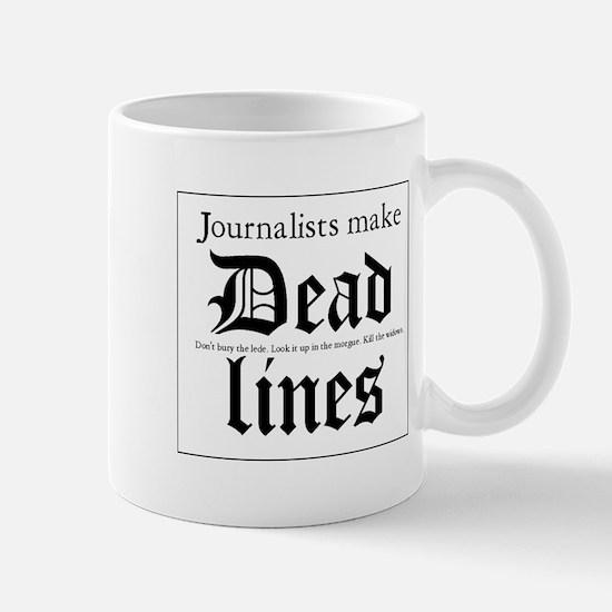 Deadlines Mug