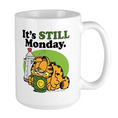IT'S STILL MONDAY Large Mug