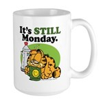 IT'S STILL MONDAY Large Mug