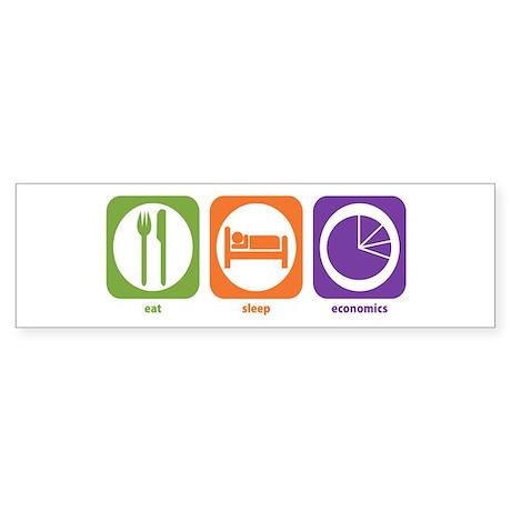 Eat Sleep Economics Bumper Sticker