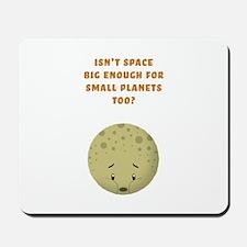 Sad little Pluto Mousepad