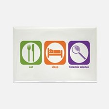 Eat Sleep Forensic Rectangle Magnet