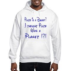 Pluto: Dwarf or Planet? Hoodie