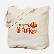 Mommy's Lil Turkey Tote Bag