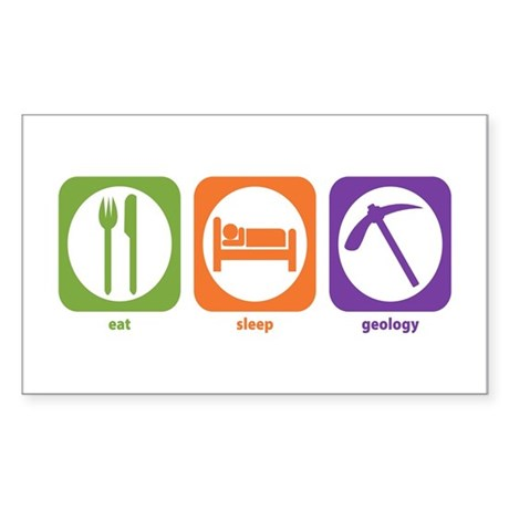 Eat Sleep Geology Rectangle Sticker