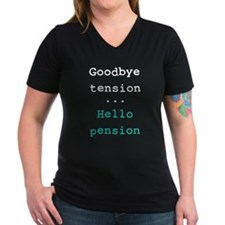 Goodbye tension Shirt