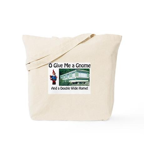 Give me a Gnome Tote Bag