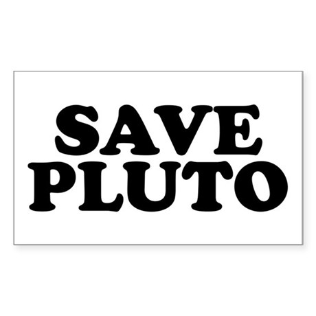 Save Pluto Rectangle Sticker