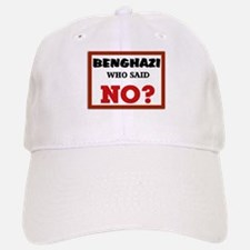Benghazi Who Said NO? Baseball Baseball Cap