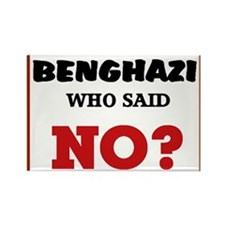 Benghazi Who Said NO? Rectangle Magnet