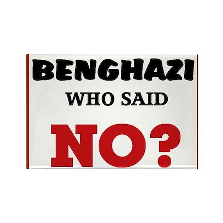 Benghazi Who Said NO? Rectangle Magnet