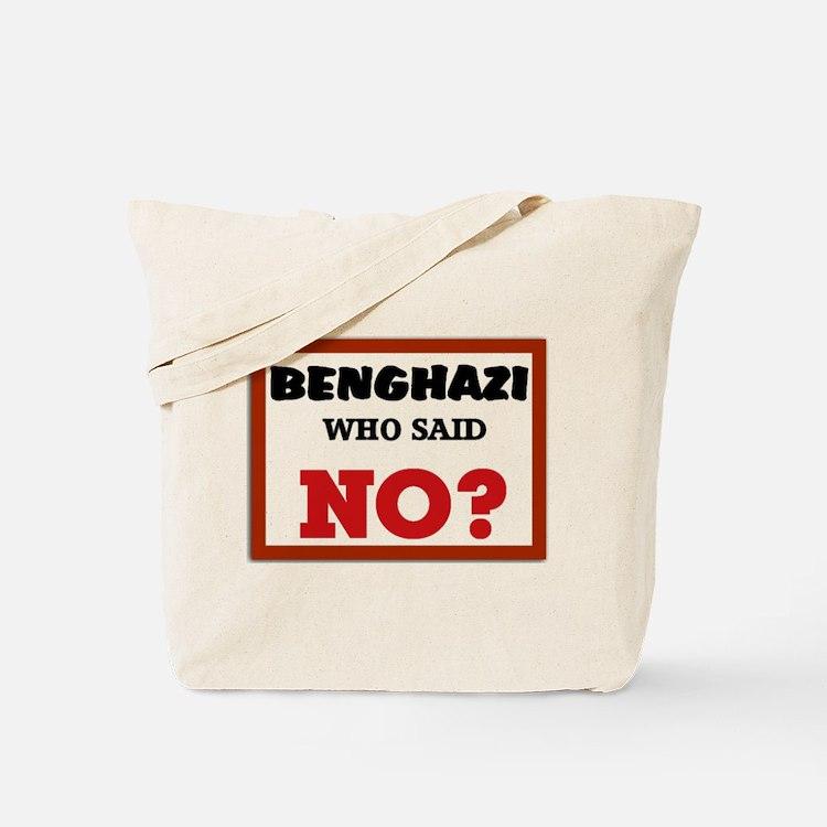 Benghazi Who Said NO? Tote Bag