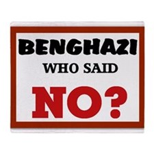 Benghazi Who Said NO? Throw Blanket