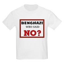 Benghazi Who Said NO? T-Shirt