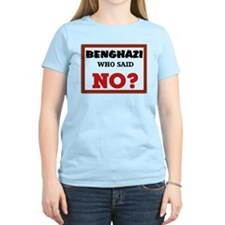 Benghazi Who Said NO? T-Shirt
