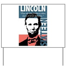 Abraham Lincoln 16th President Yard Sign