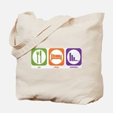Eat Sleep Statistics Tote Bag