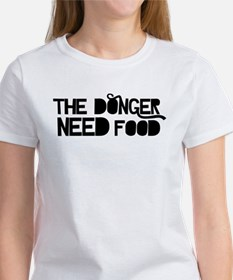 The Donger Need Food Women's T-Shirt