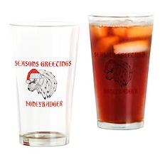 SEASONS GREETINGS HONEYBADGER Drinking Glass