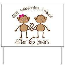 6th Anniversary Love Monkeys Yard Sign
