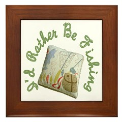 I'd Rather Be Fishing Framed Tile