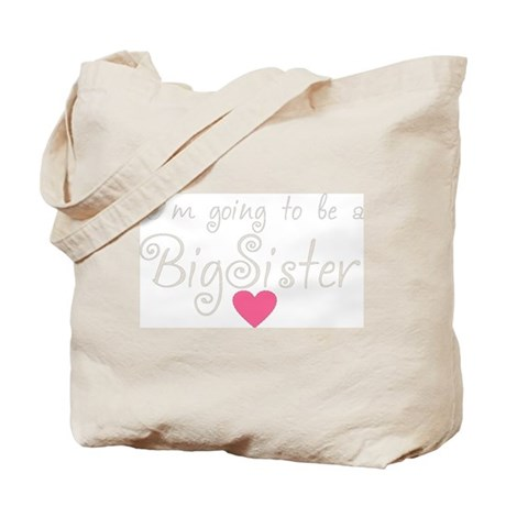 Going to be a Big Sister Tote Bag