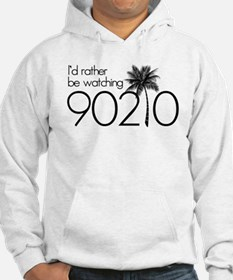 Id rather be watching 90210 Hoodie