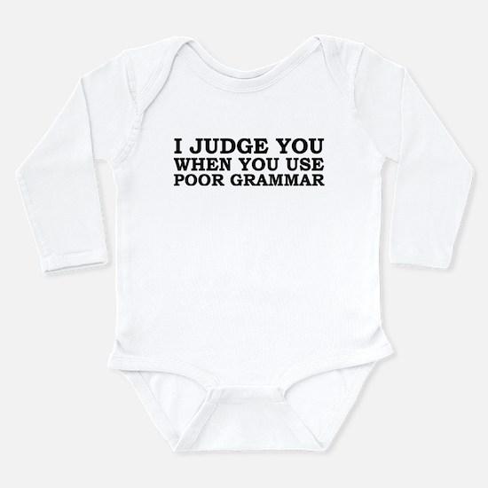Poor Grammar Long Sleeve Infant Bodysuit