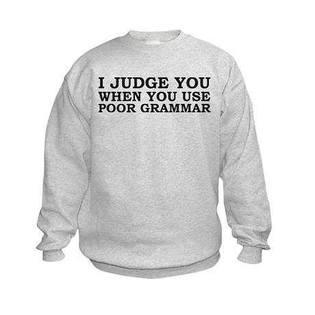 Poor Grammar Kids Sweatshirt