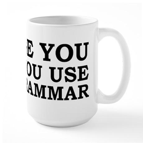 Poor Grammar Large Mug