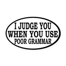 Poor Grammar Oval Car Magnet