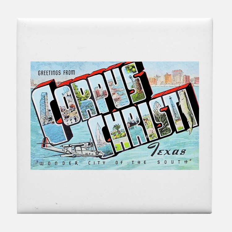 Corpus Christi Texas Greetings Tile Coaster