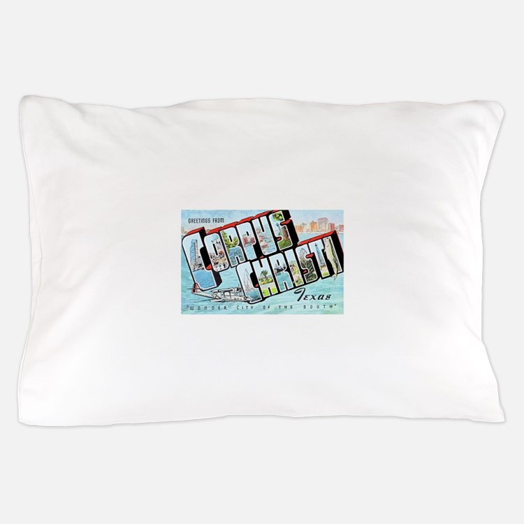Corpus Christi Texas Greetings Pillow Case