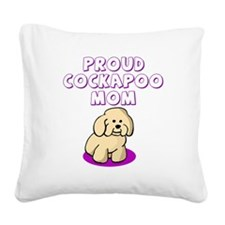 cockapoomom.png Square Canvas Pillow