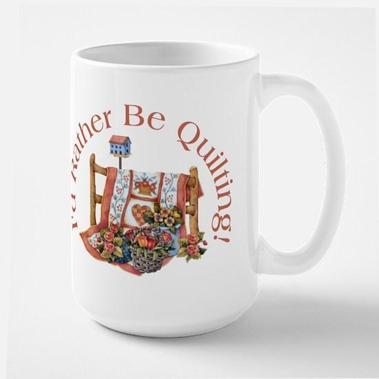 Rather Be Quilting Large Mug