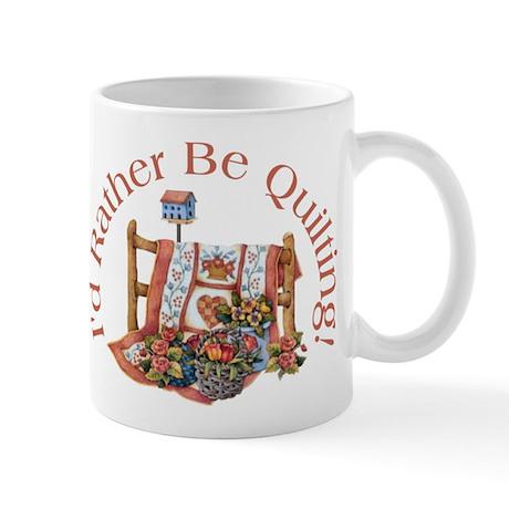 Rather Be Quilting Mug