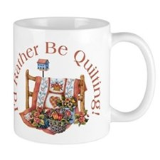 Rather Be Quilting Small Mug