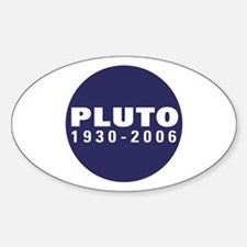PLUTO 1930-2006 Oval Decal