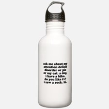 Funny My ADD Quote Water Bottle