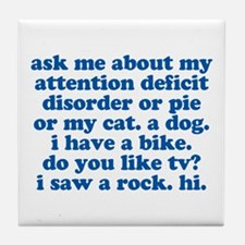 Funny My ADD Quote Tile Coaster