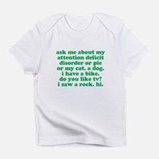 Funny Ask Me About My ADD Quote Infant T-Shirt