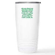 Funny My ADD Quote Travel Mug