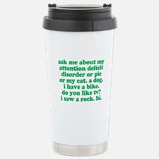 Funny My ADD Quote Travel Mug