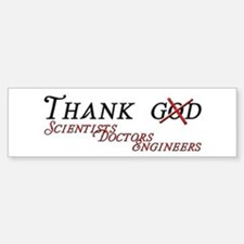 Thank Scientists Bumper Bumper Sticker