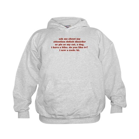 Ask Me About My ADD ADHD Kids Hoodie