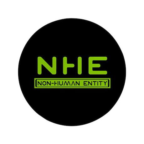 "NHE Non Human Entity 3.5"" Button"