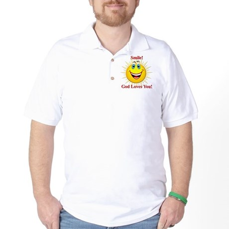 Smile! God Loves You! Golf Shirt