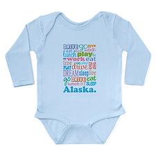 Alaska Eat Sleep Dream Long Sleeve Infant Bodysuit